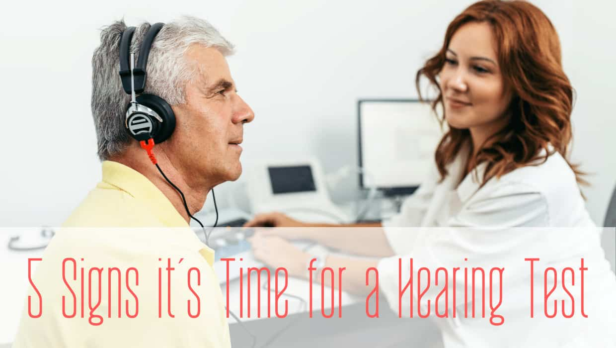 5 Signs it's Time for a Hearing Test