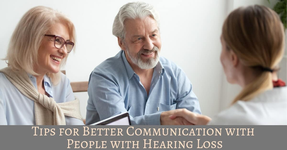 Tips For Better Communication With People With Hearing