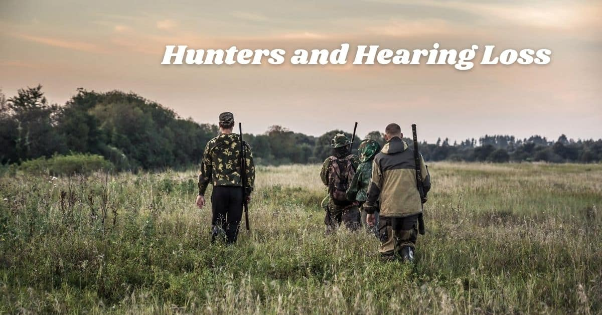 Hunters and Hearing Loss